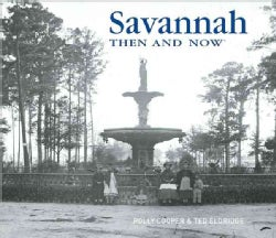 Savannah Then and Now (Hardcover)