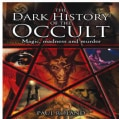 The Dark History of the Occult (Hardcover)