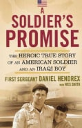 A Soldier's Promise: The Heroic True Story of and American Soldier and an Iraqi Boy (Paperback)