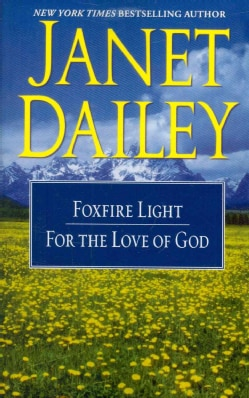 Foxfire Light and For the Love of God (Paperback)