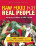 Raw Food for Real People: Living Vegan Food Made Simple (Paperback)