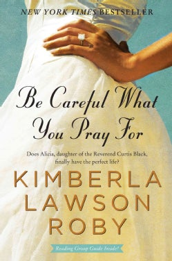 Be Careful What You Pray for (Paperback)