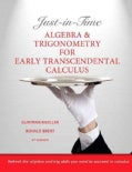 Just-in-Time: Algebra and Trigonometry for Early Transcendentals Calculus (Paperback)