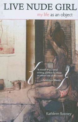 Live Nude Girl: My Life As an Object (Paperback)