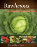 Rawlicious: Delicious Raw Recipes for Radiant Health (Paperback)