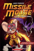 Missile Mouse 2: Rescue on Tankium3 (Paperback)