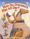 How Do Dinosaurs Play All Day? (Paperback)