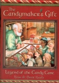 The Candymaker's Gift: The Legend of the Candycane (Paperback)