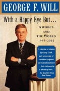 With a Happy Eye but: America and the World, 1997-2002 (Paperback)