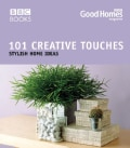 101 Creative Touches: Stylish Home Ideas (Paperback)