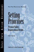 Setting Priorities: Personal Values, Organizational Results (Paperback)