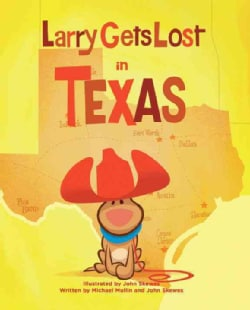 Larry Gets Lost in Texas (Hardcover)