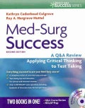 Med-surg Success: A Q&A Review Applying Critical Thinking to Test Taking