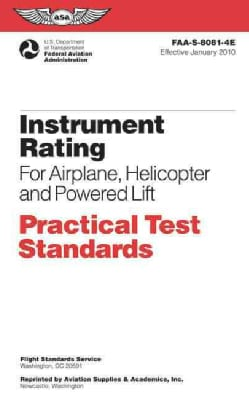 Instrument Rating: Practical Test Standards for Airplane, Helicopter and Powered Lift (Paperback)