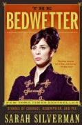 The Bedwetter: Stories of Courage, Redemption, and Pee (Paperback)