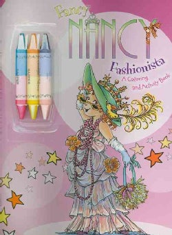 Fancy Nancy Fashionista: A Coloring and Activity Book (Paperback)