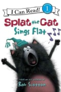 Splat the Cat Sings Flat (Paperback)