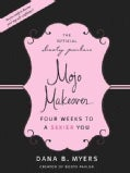 The Official Booty Parlor Mojo Makeover: Four Weeks to a Sexier You (Paperback)