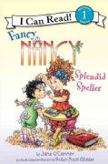 Fancy Nancy Splendid Speller (Paperback)