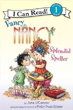 Fancy Nancy: Splendid Speller (Hardcover)