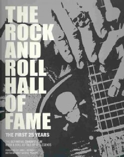 The Rock and Roll Hall of Fame: The First 25 Years (Paperback)
