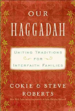 Our Haggadah: Uniting Traditions for Interfaith Families (Hardcover)