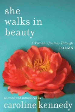 She Walks in Beauty: A Woman's Journey Through Poems (Hardcover)