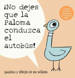 No dejes que la paloma conduzca el autobus / Don't Let the Pigeon Drive the Bus (Paperback)