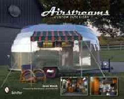 Airstreams: Custom Interiors (Hardcover)