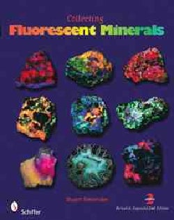 Collecting Fluorescent Minerals (Paperback)