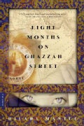 Eight Months on Ghazzah Street (Paperback)