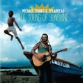 Michael & Spearhead Franti - The Sound Of Sunshine