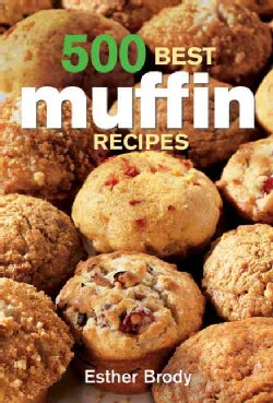500 Best Muffin Recipes (Paperback)