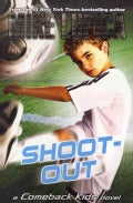 Shoot-Out: A Comeback Kids Novel (Paperback)