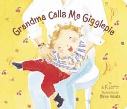 Grandma Calls Me Gigglepie (Board book)