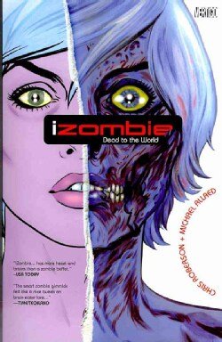 iZombie 1: Dead to the World (Paperback)