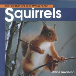 Welcome to the World of Squirrels (Paperback)