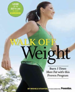 Walk Off Weight: Burn 3 Times More Fat with This Proven Program (Paperback)