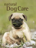 Natural Dog Care (Hardcover)