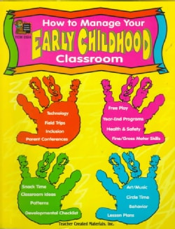 How to Manage Your Early Childhood Classroom (Paperback)