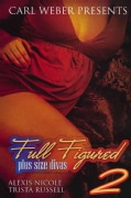 Full Figured 2: Plus Size Divas (Paperback)