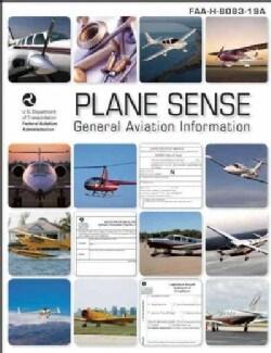 Plane Sense: General Aviation Information 2008 (Paperback)