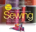 New Complete Guide to Sewing: Step-By-Step Techniquest for Making Clothes and Home Accessories, Simplicity Patterns (Hardcover)