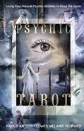 Psychic Tarot: Using Your Natural Psychic Abilities to Read the Cards (Paperback)