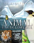 The Kingfisher Animal Encyclopedia (Hardcover)