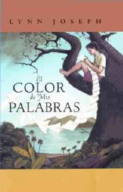 El Color De Mis Palabras (Hardcover)