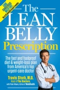 The Lean Belly Prescription: The Fast And Foolproof Diet And Weight-Loss Plan From America's Top Urgent-Care Doctor (Hardcover)