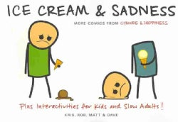 Ice Cream & Sadness (Paperback)