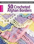 50 Crocheted Afghan Borders (Paperback)