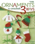 Ornaments to Crochet 3 Ways (Paperback)